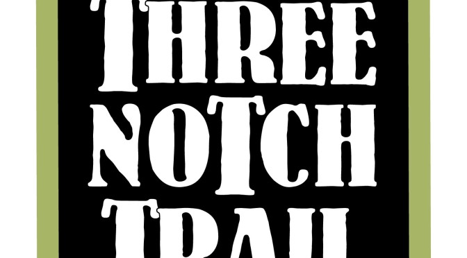 Three Notch Trail